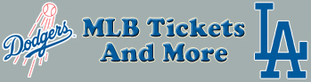 Los Angeles Dodgers Tickets and More