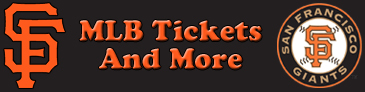 San Francisco Giants Tickets and More