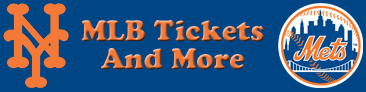 New York Mets Tickets and More