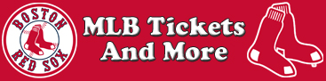 Boston Red Sox Tickets and More