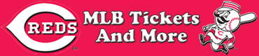 Cincinnati Reds Tickets and More