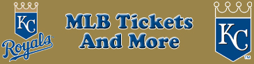 Kansas City Royals Tickets and More